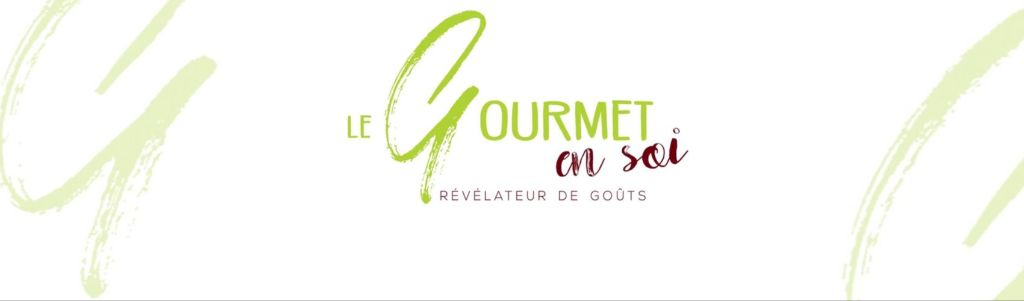 LE GOURMET EN SOI